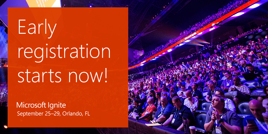 Microsoft Ignite Early Registration
